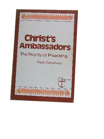 Image for Christ's Ambassadors  The Priority of Preaching