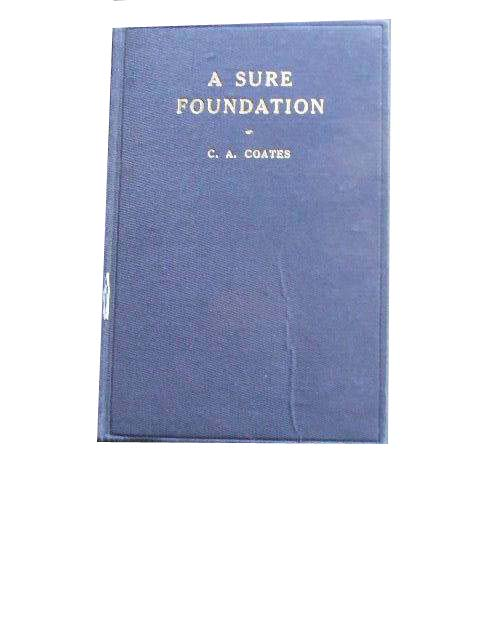 Image for A Sure Foundation  and Other Gospel Papers and Addresses