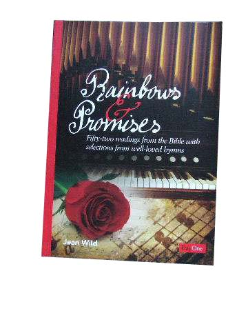 Image for Rainbows and Promises  Fifty-two readings from the Bible with selections from well-loved hymns