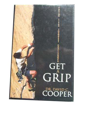 Image for Get A Grip  Facing Lifes Toughest Challenges