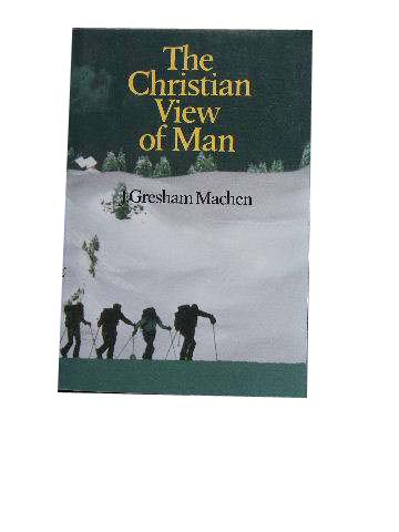 Image for The Christian View of Man.