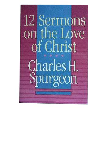 Image for 12 Sermons on the Love of Christ.