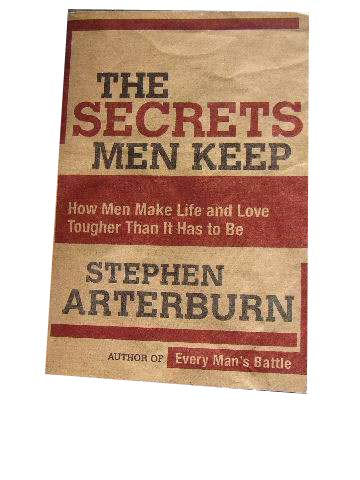 Image for The Secrets Men Keep  How Men make Life and love Tougher Than it has to Be