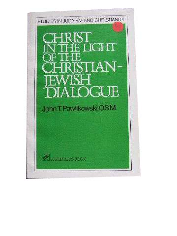 Image for Christ in the LIght of the Christian-Jewish Dialogue.