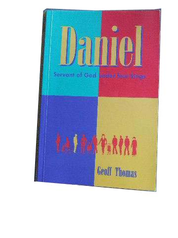 Image for Daniel. Servant of God under Four Kings.