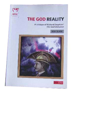 Image for The God Reality: A Critique of Richard Dawkins the God Delusion (Wise Choices).