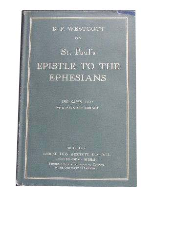 Image for Epistle to the Ephesians  The Greek Text with Notes and Addenda