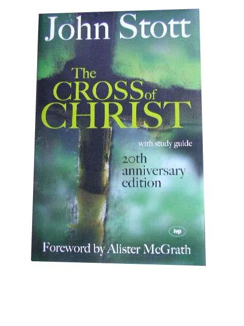 Image for The Cross of Christ with Study Guide  20th Anniversary Hardcover Edition