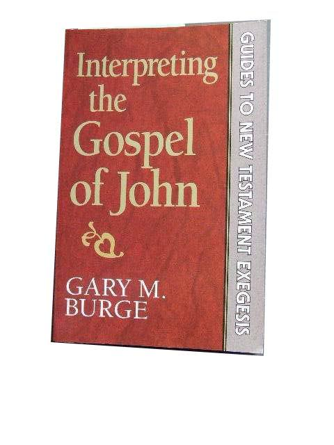 Image for Interpreting the Gospel of John  Guides to New Testament Exegesis