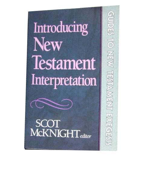 Image for Introducing New Testament Interpretation  Guides to New Testament Exegesis