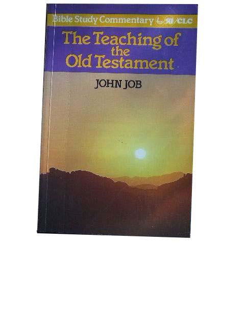 Image for The Teaching of the Old Testament  Bible Study Commentary