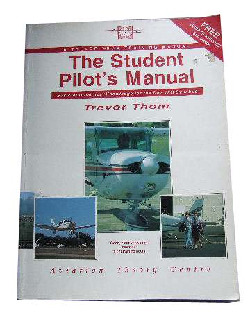 Image for The Student Pilot's Manual  Basic Aeronautical Knowledge for the Day VFR Syllabus