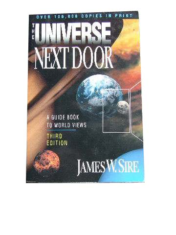 Image for The Universe Next Door (Third Edition)  A Basic Worldview Catalog
