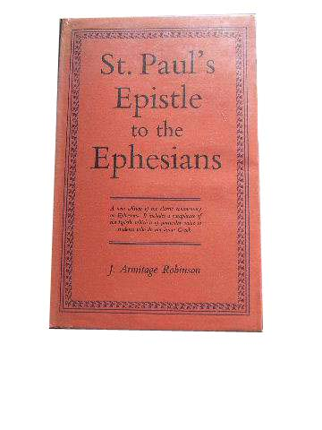 Image for St Paul's Epistle to the Ephesians  A reviosed Text and Translation witrh Exposition and Notes