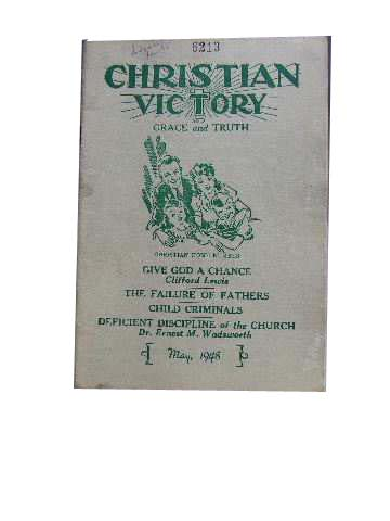 Image for Christian Victory and Grace and Truth May 1948 Vol 24 : No 235.