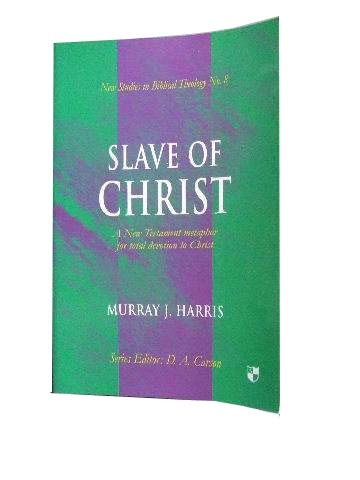 Image for Slave of Christ  (New Studies in Biblical Theology 8)