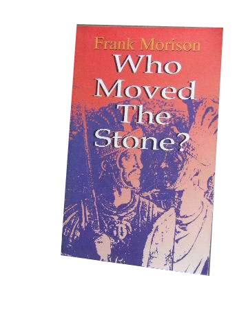 Image for Who Moved The Stone.