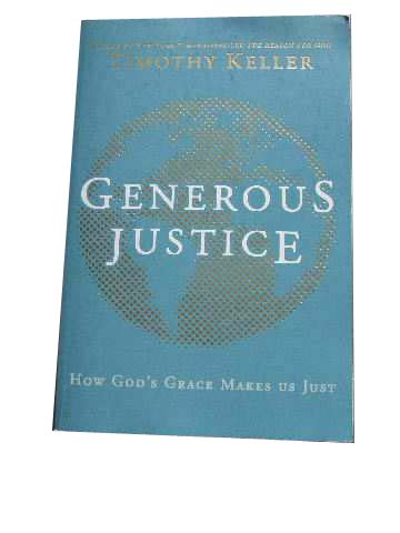 Image for Generous Justice  How God's Grace Makes Us Justice