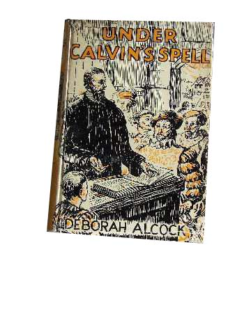 Image for Under Calvin's Spell.