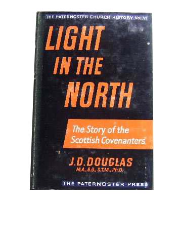 Image for Light in the North  The Story of the Scottish Covenanters