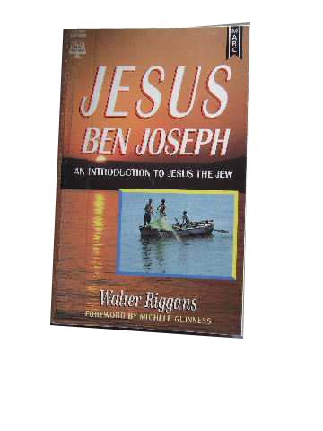 Image for Jesus Ben Joseph  An Introduction to Jesus the Jew