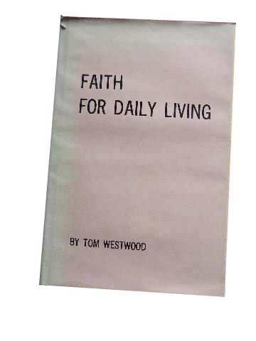 Image for Faith for Daily Living  An Exposition of Hebrews Chapter Eleven