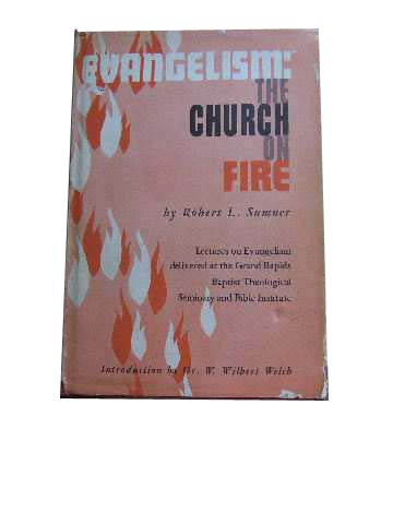 Image for Evangelism: The Church on Fire  Lectures on Evangelism...