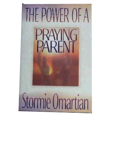 Image for The Power of a Praying Parent.