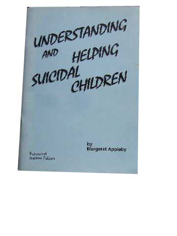 Image for Understanding and Helping Suicidal Children.