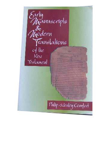 Image for Early Manuscripts and Modern Translations of the New Testament.
