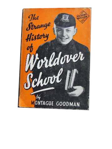 Image for The Strange History of Worldover School.