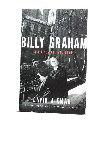 Image for Billy Graham  His Life and Influence