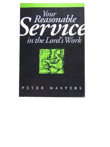 Image for Your Reasonable Service in the Lord's Work.