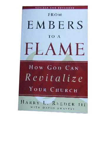 Image for From Embers to a Flame: How God Can Revitalize Your Church.