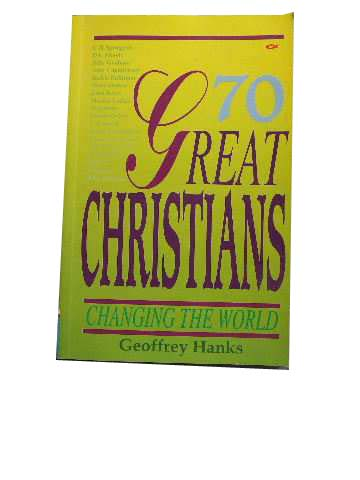 Image for 70 Great Christians : The Story of the Christian Church.