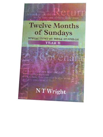Image for Twelve Months of Sundays  Reflections on Bible Readings, Year B