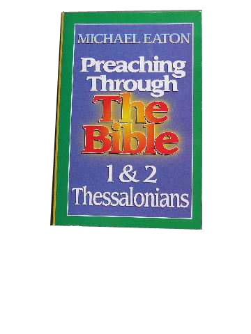 Image for 1 & 2 Thessalonians  (Preaching Through the Bible Series)