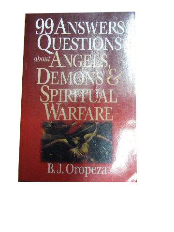 Image for 99 Answers to Questions About Angels, Demons & Spiritual Warfare.