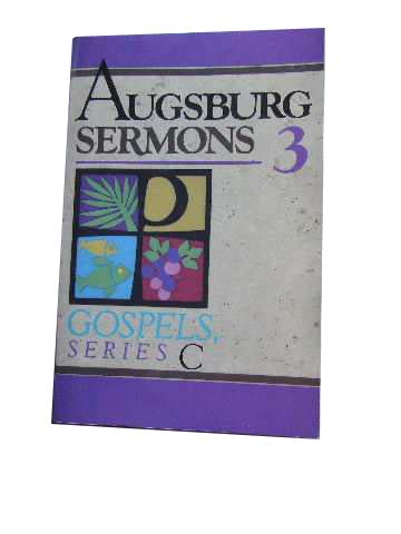 Image for Augsburg Sermons 3 - New Sermons on Gospel Texts - Gospels, Series C.