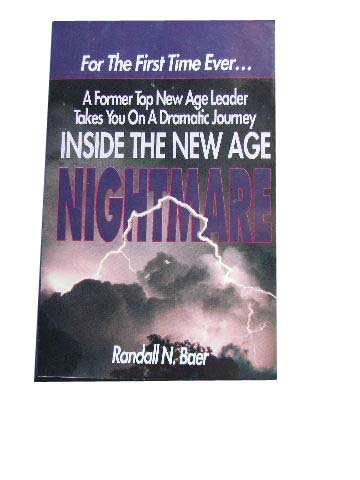 Image for Inside the New Age Nightmare  A Former Top New Age Leader Takes You on a Dramatic Journey