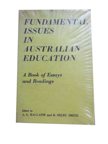Image for Fundamental Issues in Australian Education  A Book of Essays and Readings