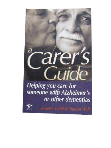 Image for A Carer's Guide  Helping you care for someone with Alzheimer's or other dementias