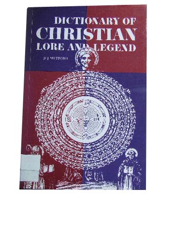 Image for Dictionary of Christian Lore and Legend.