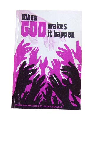 Image for When God Makes it Happen  Viewpoints on Charismatic Renewal in the Uniting Church in Australia
