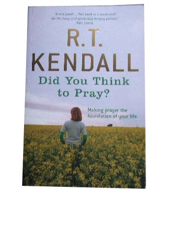Image for Did you Think to Pray?  Making prayer the foundation of your life