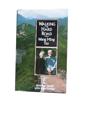 Image for Walking the Hard Road  The Wang Ming-Tao Story