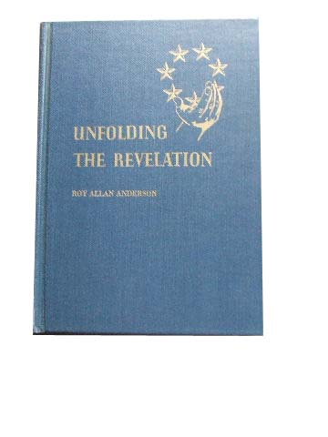Image for Unfolding the Revelation  Evangelistic Studies for Public Presentation
