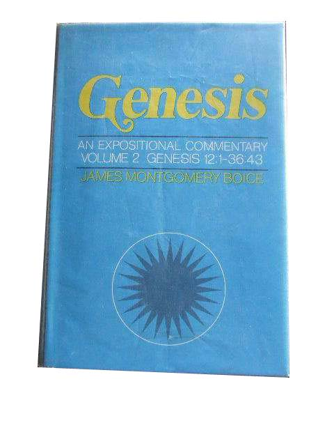 Image for Genesis. An Expositional Commentary. Volume 2. A New Beginning Genesis 12 - 36.