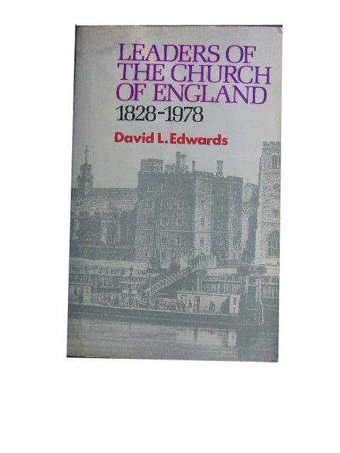 Image for Leaders of the Church of England 1828 -1978.
