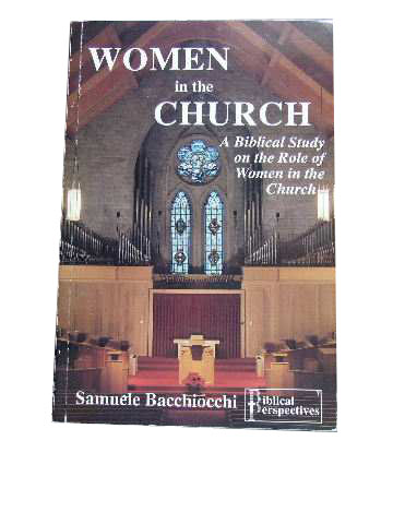 Image for Women in the Church  A Biblical Study on the Role of Women in the Church